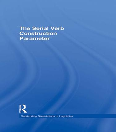 The Serial Verb Construction Parameter book cover