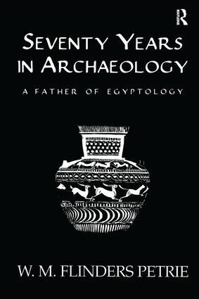 Seventy Years In Archaeology: 1st Edition (Paperback) book cover