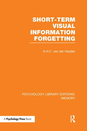 Short-term Visual Information Forgetting (PLE: Memory): 1st Edition (Paperback) book cover