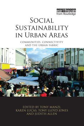 Social Sustainability in Urban Areas: Communities, Connectivity and the Urban Fabric, 1st Edition (Paperback) book cover