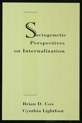 Sociogenetic Perspectives on Internalization