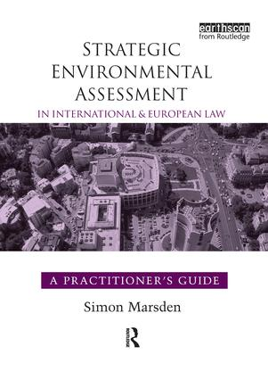 Strategic Environmental Assessment in International and European Law: A Practitioner's Guide book cover