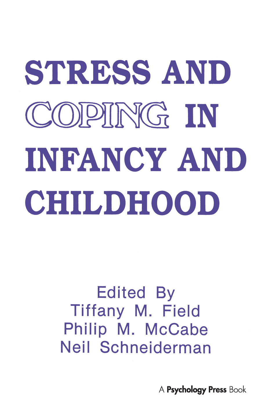 Stress and Coping in Infancy and Childhood (e-Book) book cover