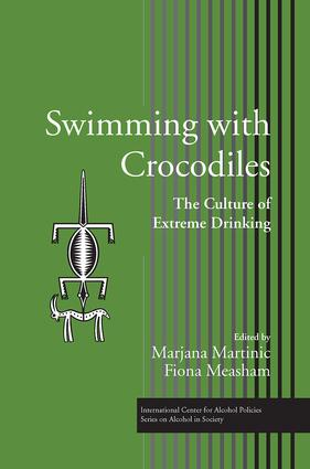 Swimming with Crocodiles: The Culture of Extreme Drinking book cover