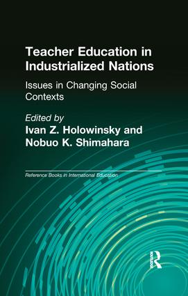 Teacher Education in Industrialized Nations: Issues in Changing Social Contexts (e-Book) book cover