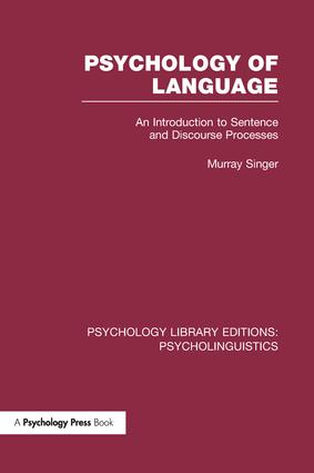 Psychology of Language (PLE: Psycholinguistics): An Introduction to Sentence and Discourse Processes book cover