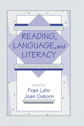Reading, Language, and Literacy: Instruction for the Twenty-first Century, 1st Edition (Paperback) book cover