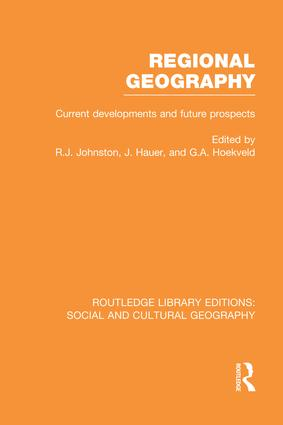 Regional Geography (RLE Social & Cultural Geography): Current Developments and Future Prospects book cover