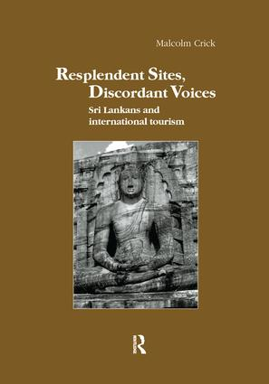 Resplendent Sites, Discordant Voices: Sri Lankans and International Tourism book cover