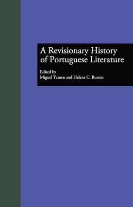 A Revisionary History of Portuguese Literature