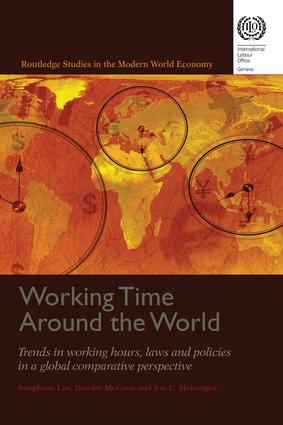 Working Time Around the World: Trends in Working Hours, Laws, and Policies in a Global Comparative Perspective book cover