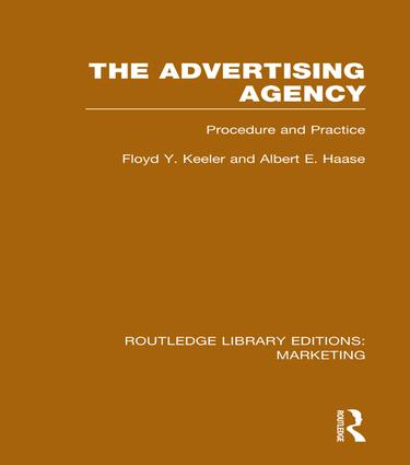 The Advertising Agency (RLE Marketing): Procedure and Practice book cover