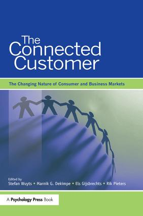 The Connected Customer: The Changing Nature of Consumer and Business Markets, 1st Edition (Paperback) book cover
