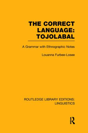 The Correct Language: Tojolabal: 1st Edition (Paperback) book cover