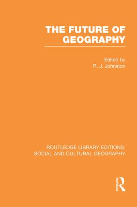 The Future of Geography (RLE Social & Cultural Geography) book cover