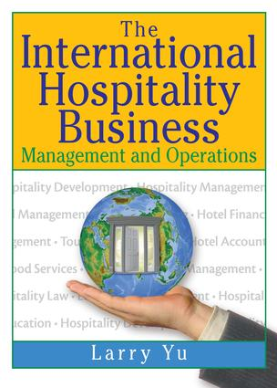The International Hospitality Business: Management and Operations, 1st Edition (Paperback) book cover