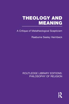 Theology and Meaning: A Critique of Metatheological Scepticism book cover