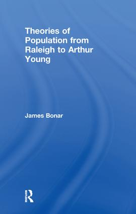 Theories of Population from Raleigh to Arthur Young: 1st Edition (Paperback) book cover