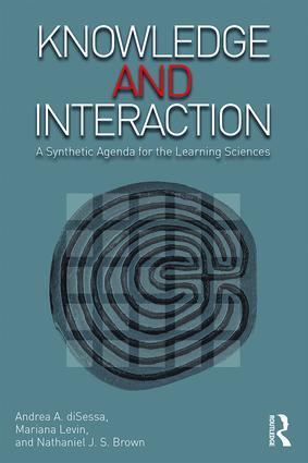 Knowledge and Interaction: A Synthetic Agenda for the Learning Sciences, 1st Edition (Paperback) book cover