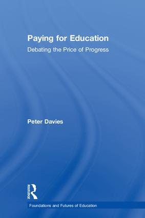 Paying for Education: Debating the Price of Progress book cover