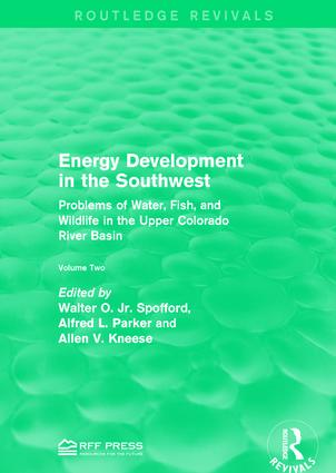 Energy Development in the Southwest: Problems of Water, Fish, and Wildlife in the Upper Colorado River Basin book cover
