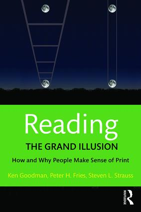 Reading- The Grand Illusion: How and Why People Make Sense of Print, 1st Edition (Paperback) book cover