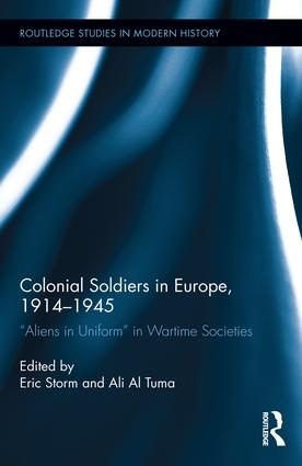 Colonial Soldiers in Europe, 1914-1945: