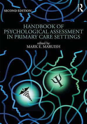 Handbook of Psychological Assessment in Primary Care Settings, Second Edition: 2nd Edition (Paperback) book cover