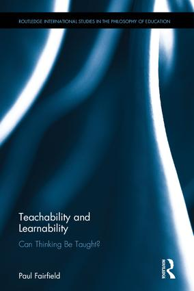 Teachability and Learnability: Can Thinking Be Taught?, 1st Edition (Hardback) book cover