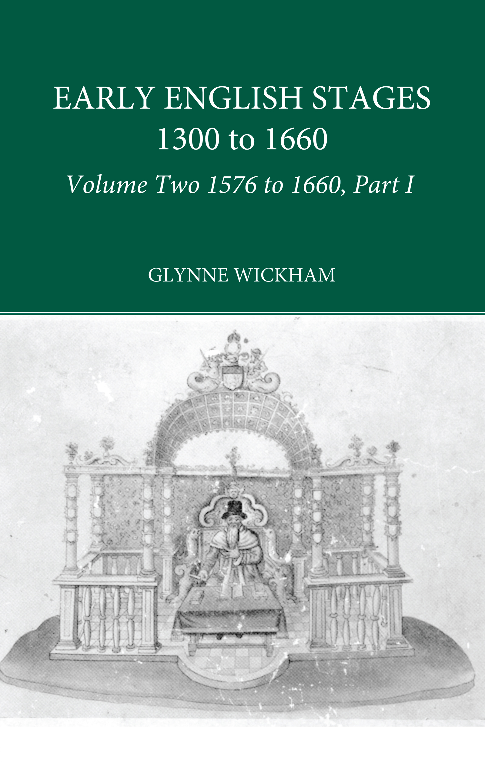 Part I - Early English Stages 1576-1600