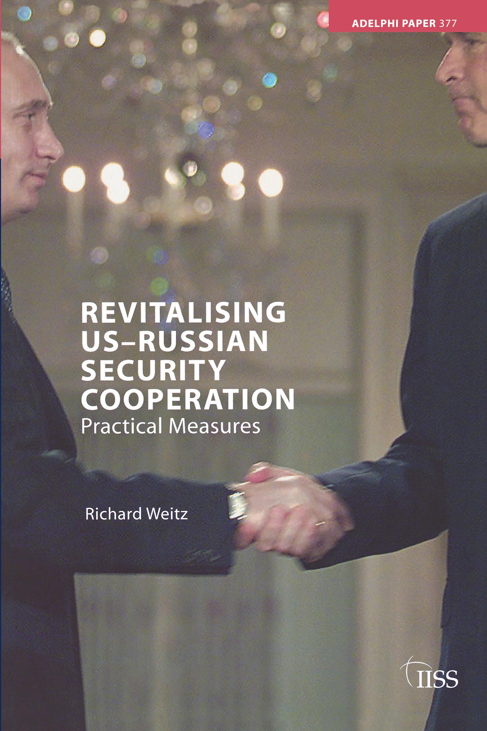 Revitalising US-Russian Security Cooperation