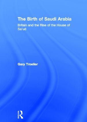 The Birth of Saudi Arabia