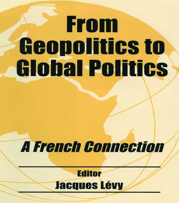 From Geopolitics to Global Politics