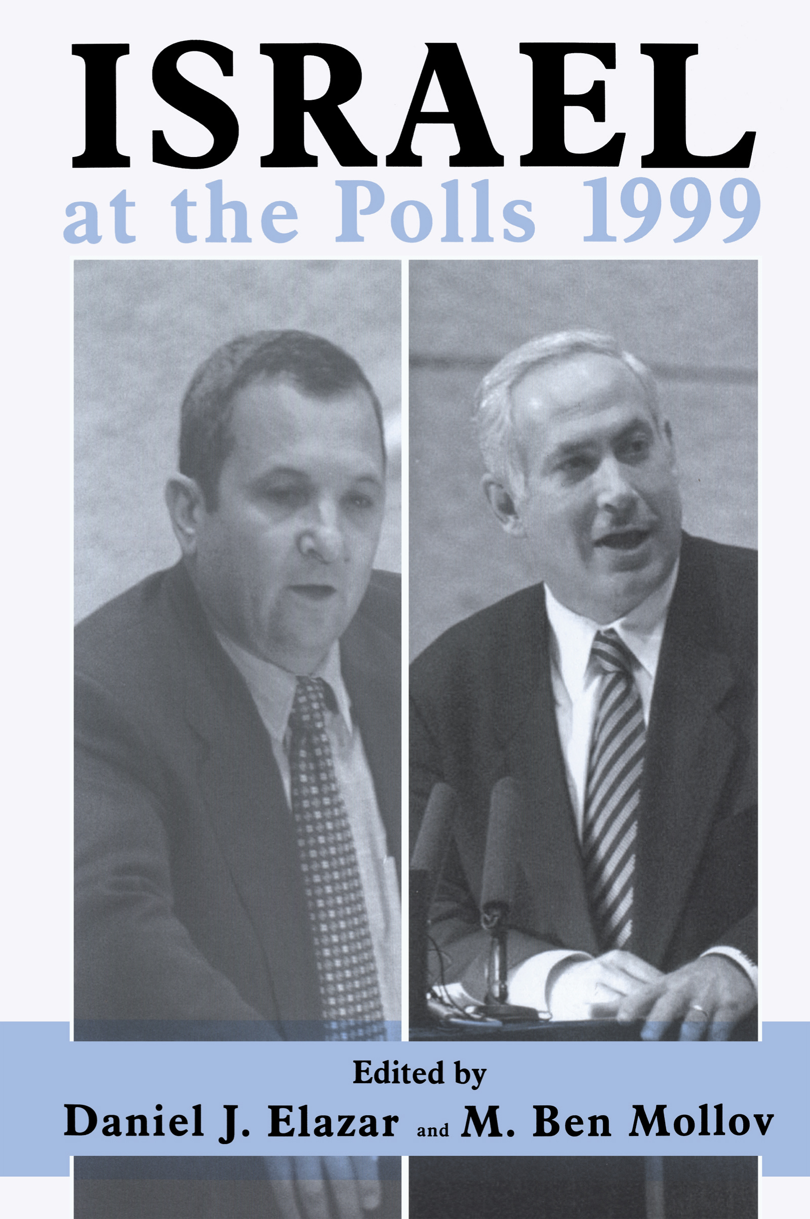 External Factors in Israel's 1999 Elections