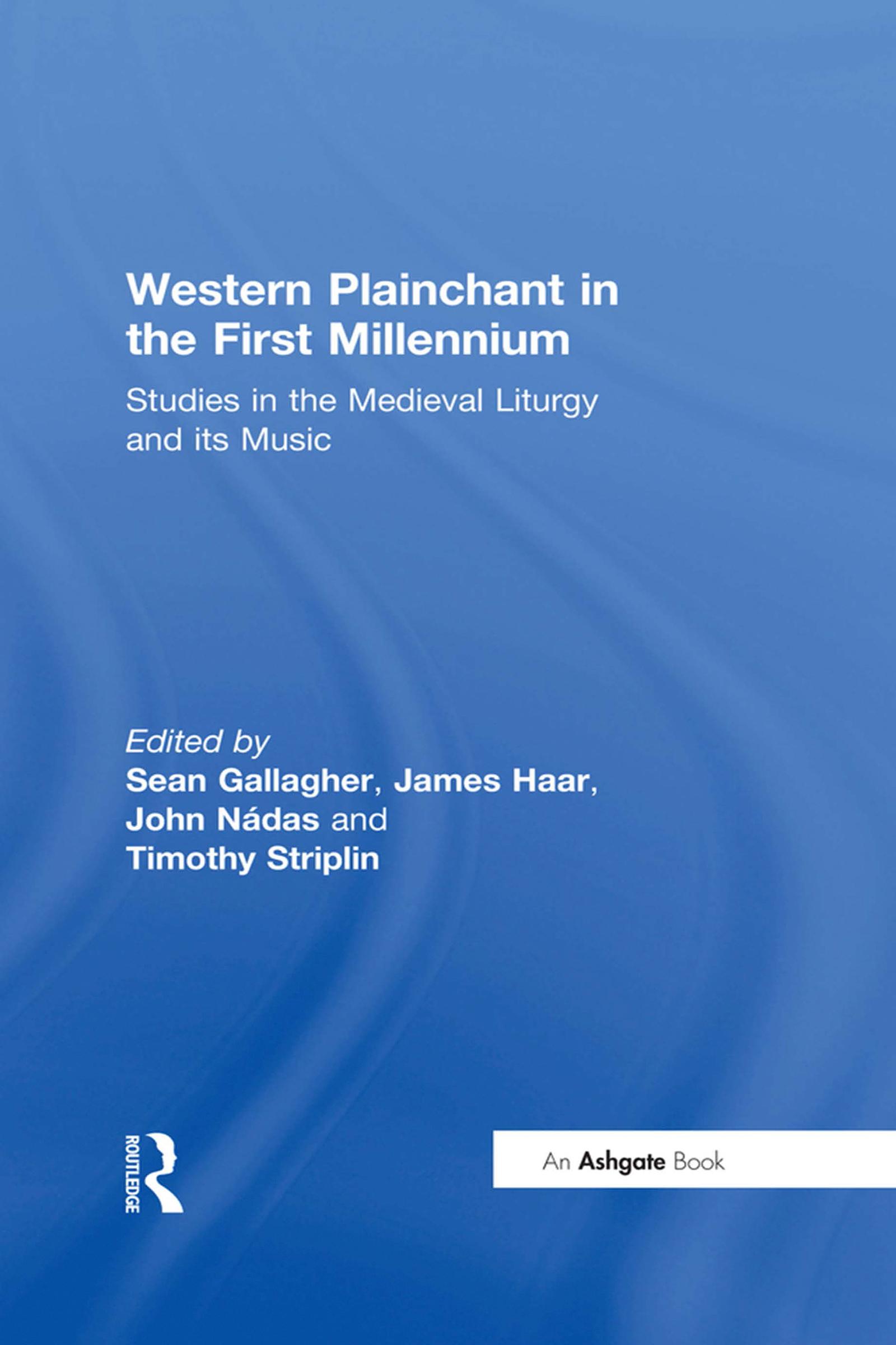 Western Plainchant in the First Millennium