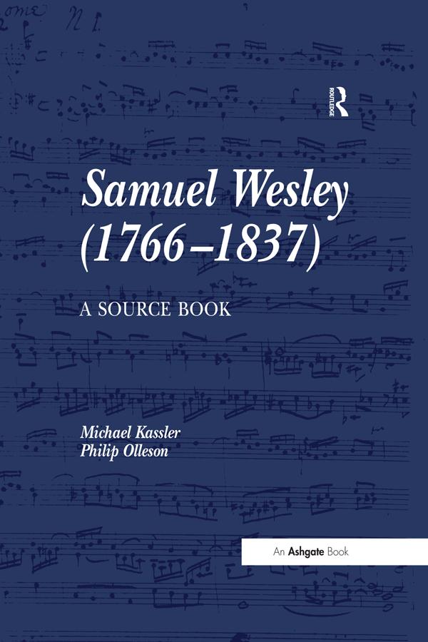 Samuel Wesley (1766-1837): A Source Book