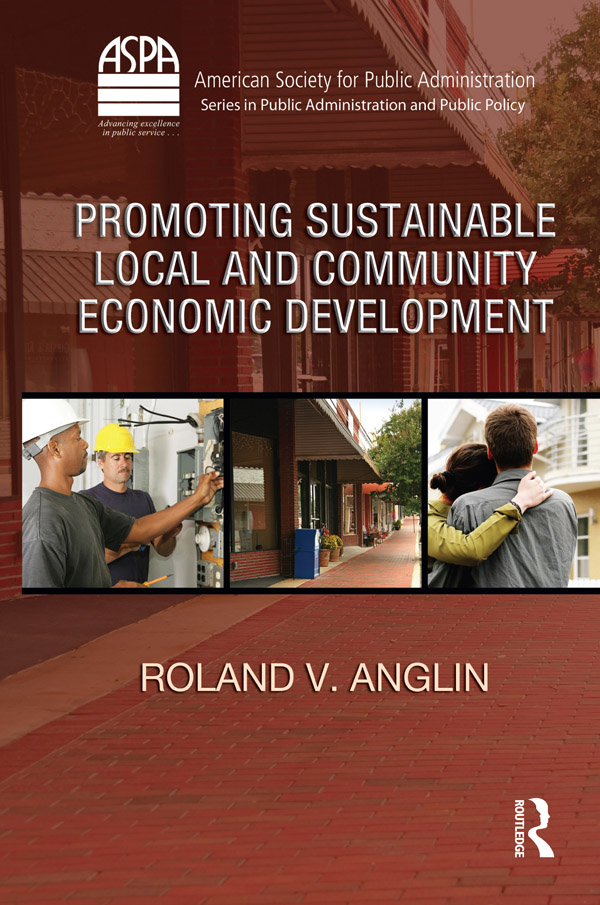 Promoting Sustainable Local and Community Economic Development: 1st Edition (e-Book) book cover