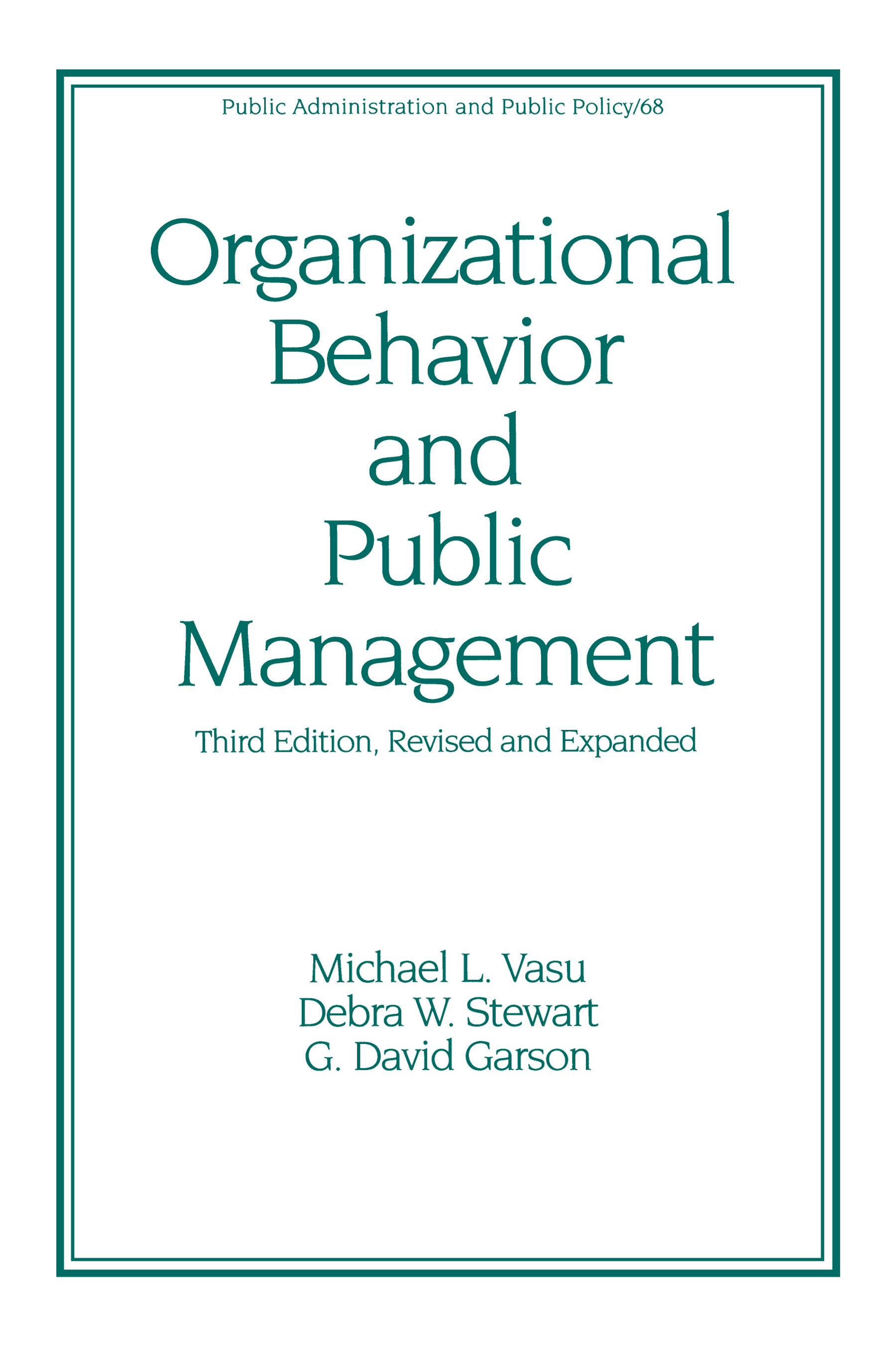 Organizational Behavior and Public Management, Revised and Expanded: 3rd Edition (Hardback) book cover