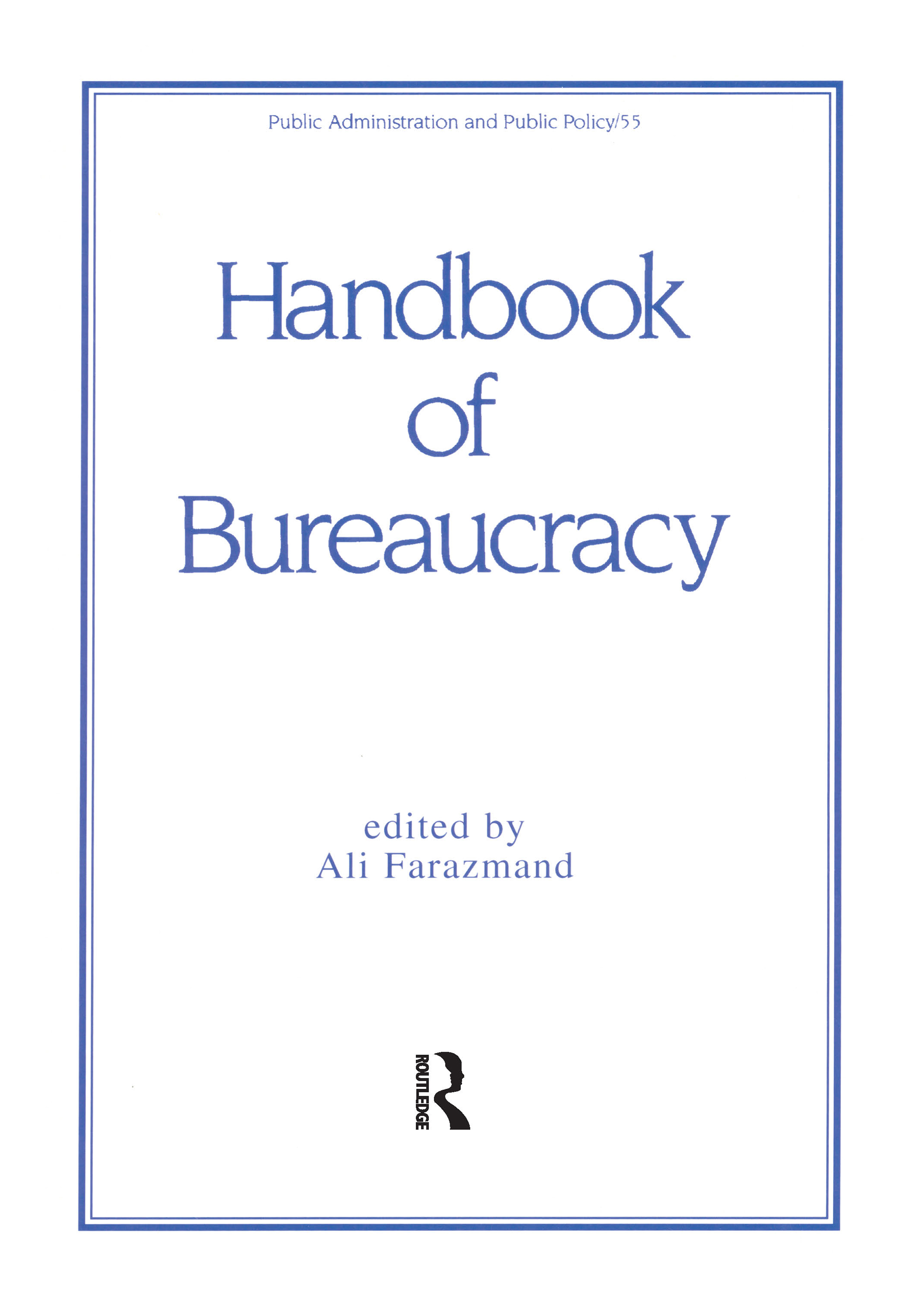 Handbook of Bureaucracy