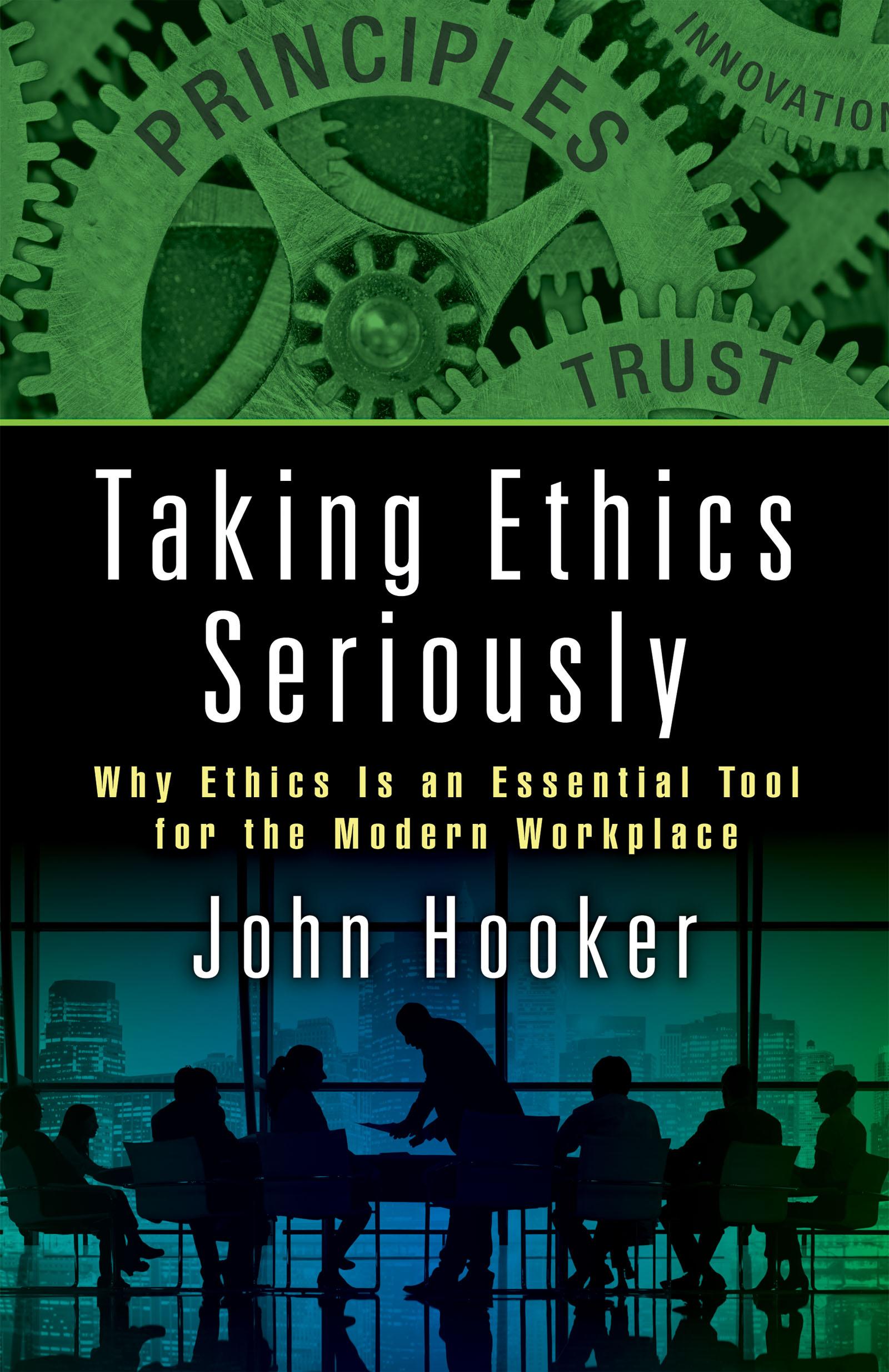 Taking Ethics Seriously