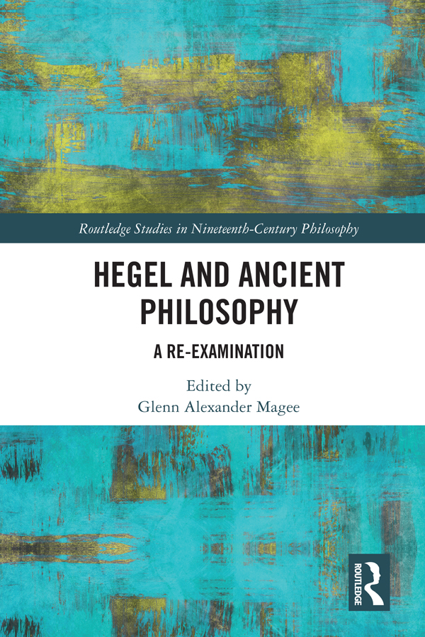 Hegel and Ancient Philosophy