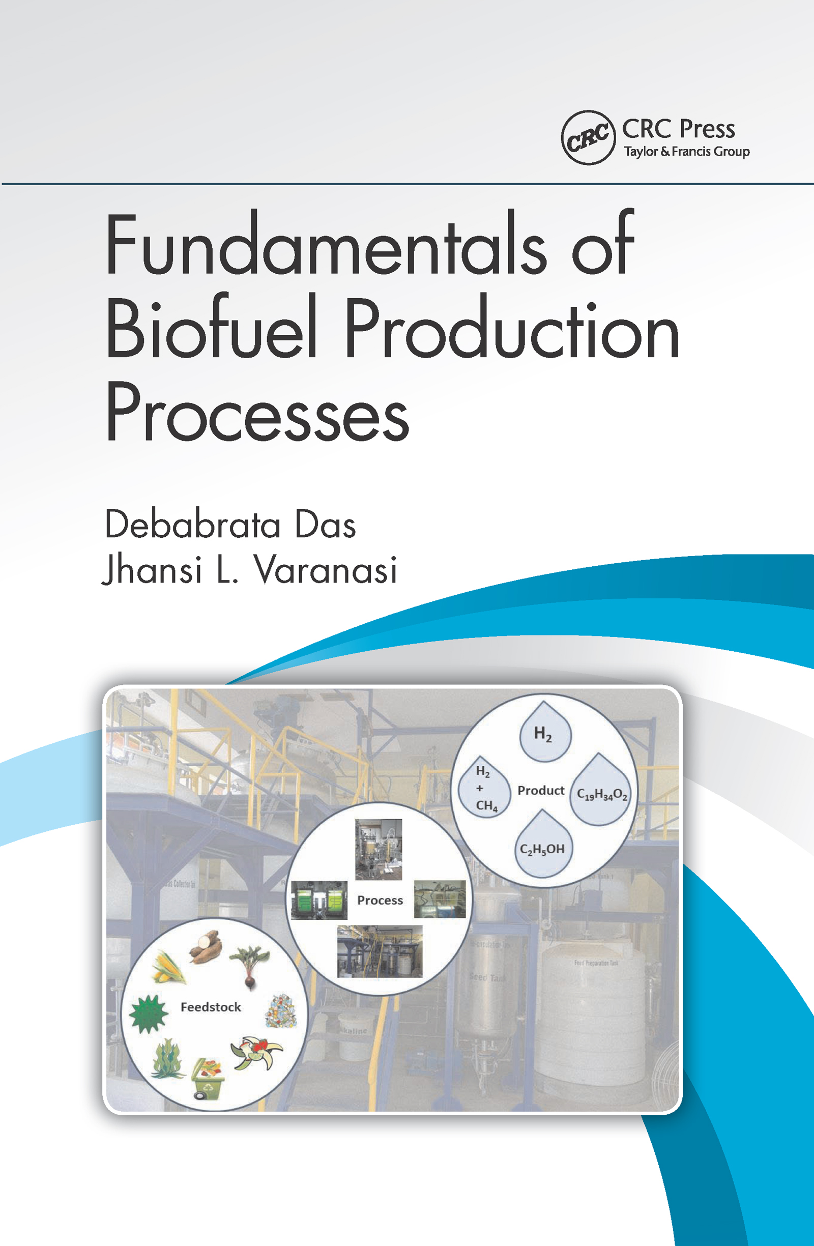 Fundamentals of Biofuel Production Processes