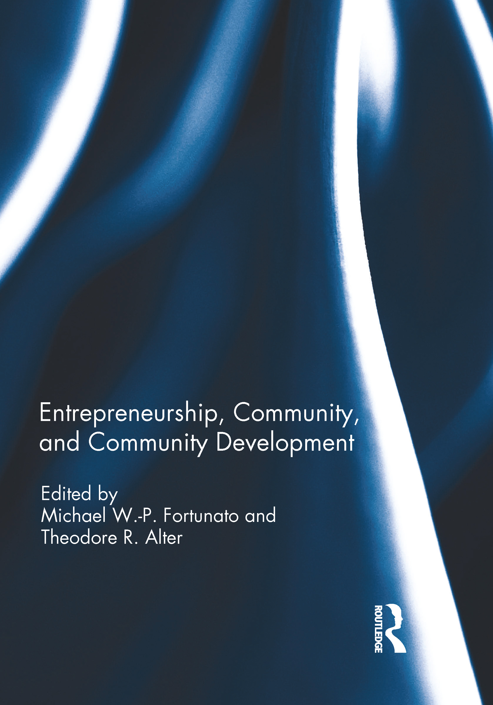 Entrepreneurship, Community, and Community Development