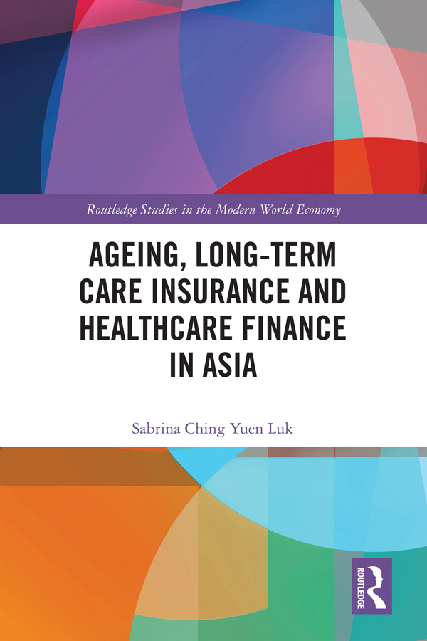 Ageing, Long-term Care Insurance and Healthcare Finance in Asia book cover