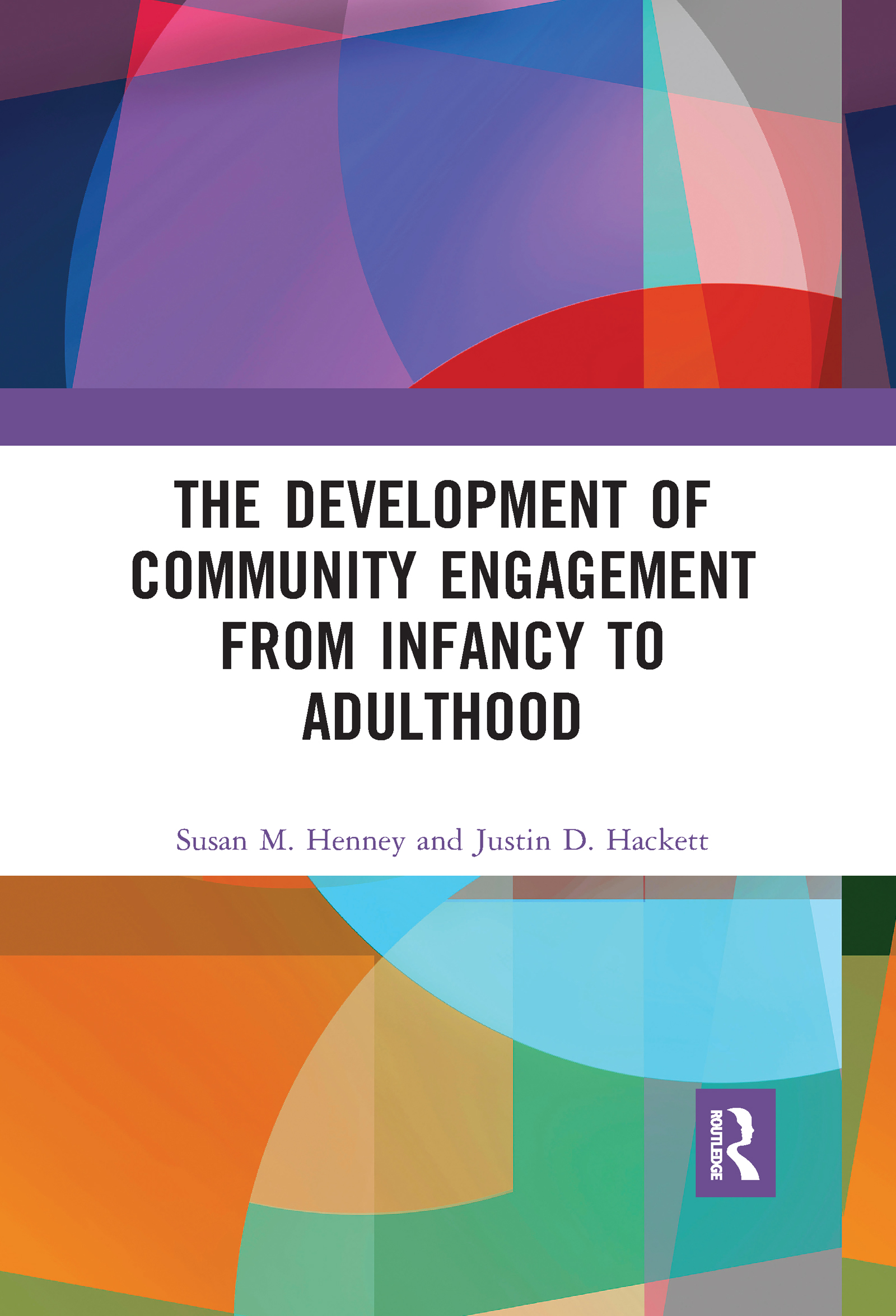 The Development of Community Engagement from Infancy to Adulthood