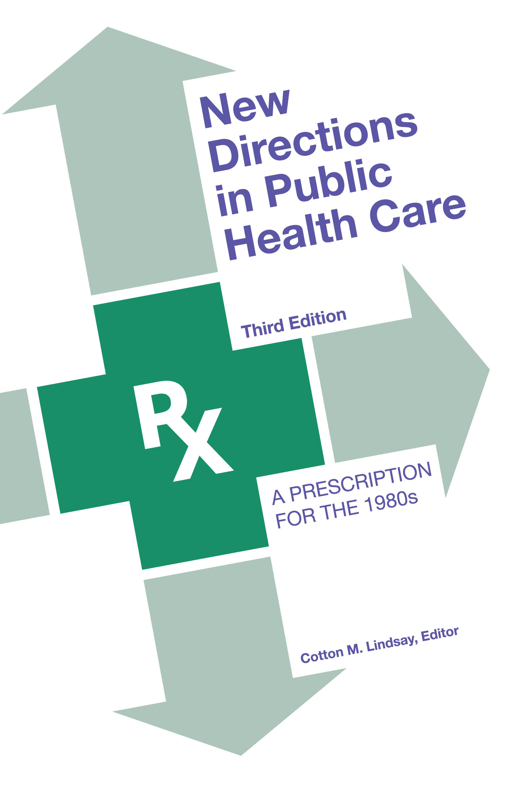 New Directions in Public Health Care