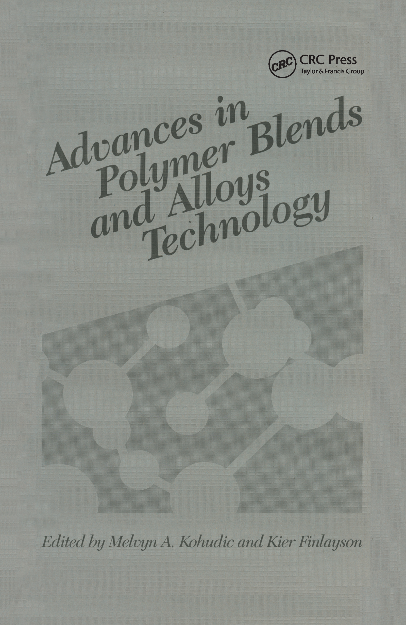 Advances in Polymer Blends and Alloys Technology, Volume II