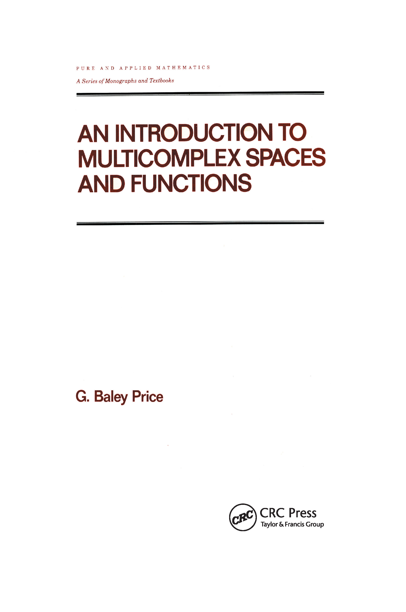 An Introduction to Multicomplex Spaces and Functions