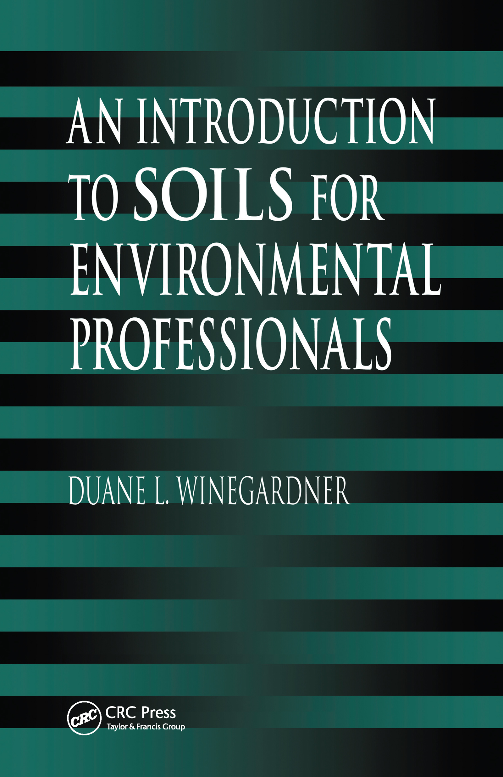 An Introduction to Soils for Environmental Professionals