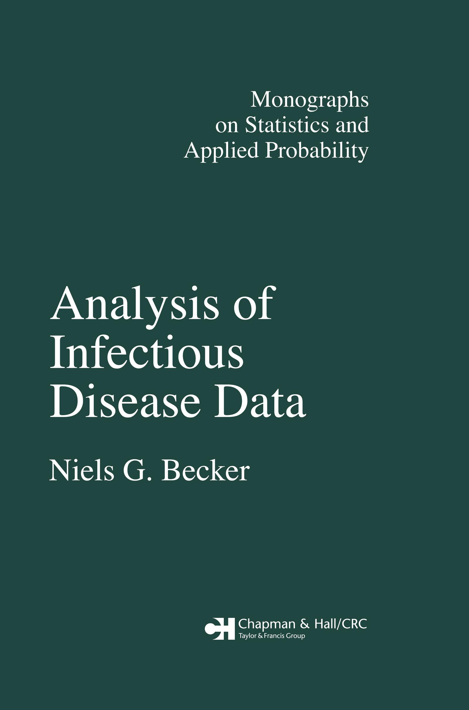 Analysis of Infectious Disease Data